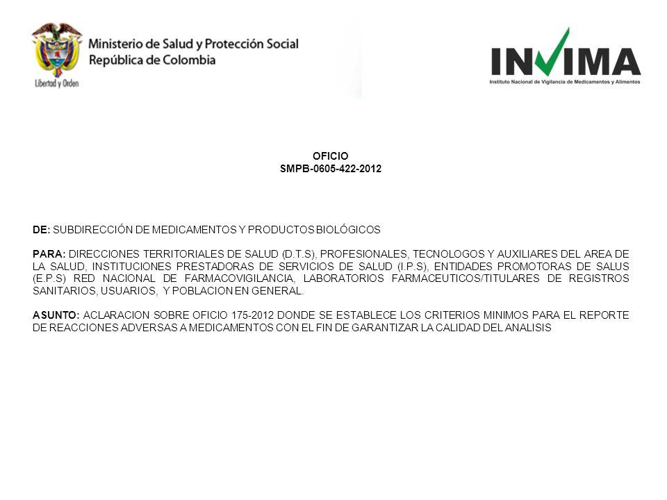 OFICIO SMPB-0605-422-2012. DE: SUBDIRECCIÓN DE MEDICAMENTOS Y PRODUCTOS BIOLÓGICOS.
