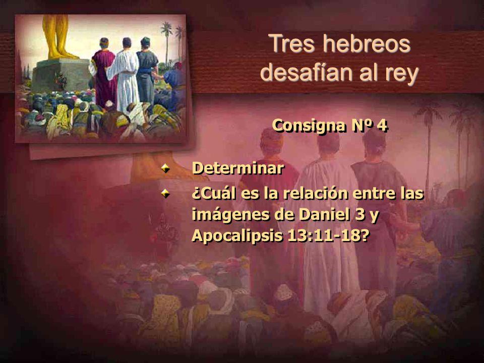 Tres hebreos desafían al rey
