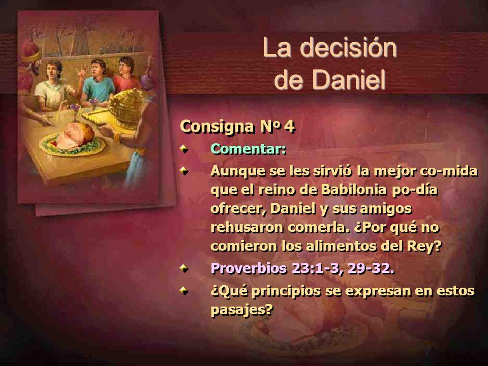 La decisión de Daniel Consigna Nº 4 Comentar: