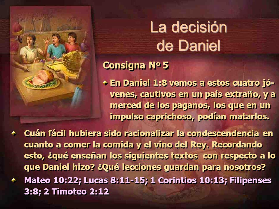 La decisión de Daniel Consigna Nº 5