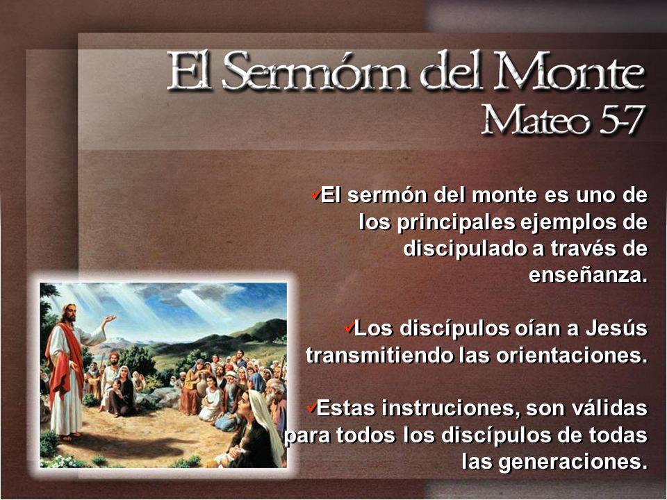 El sermón del monte es uno de los principales ejemplos de discipulado a través de enseñanza.