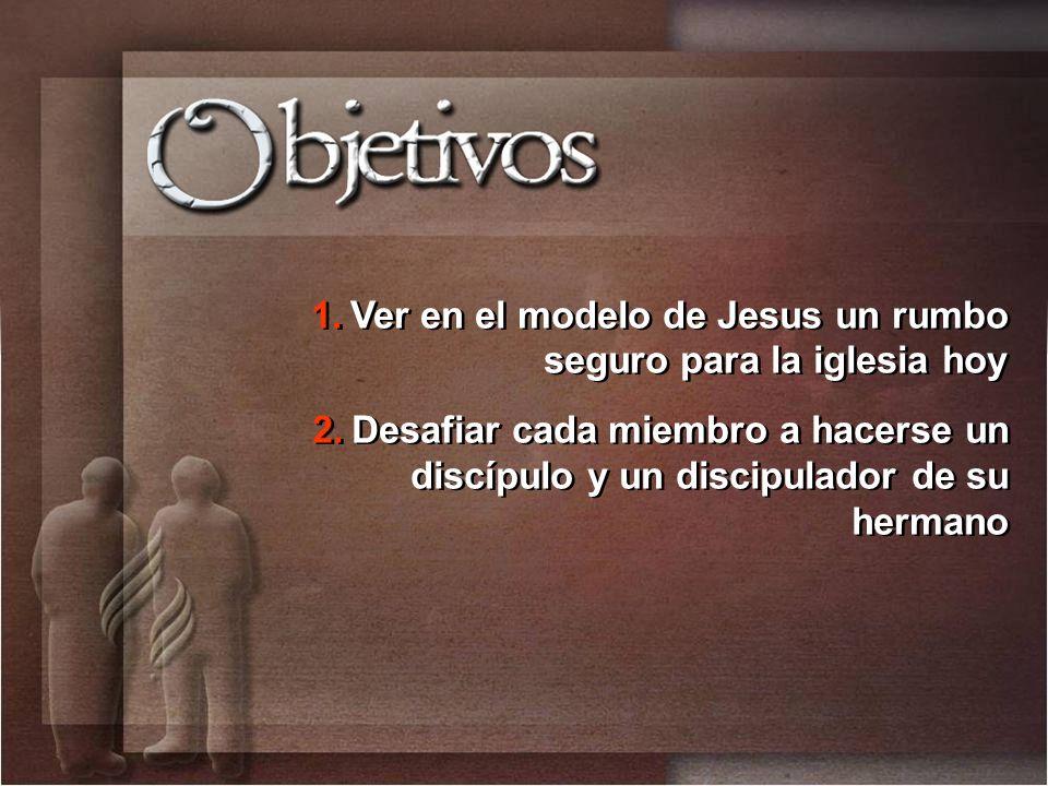 Ver en el modelo de Jesus un rumbo seguro para la iglesia hoy