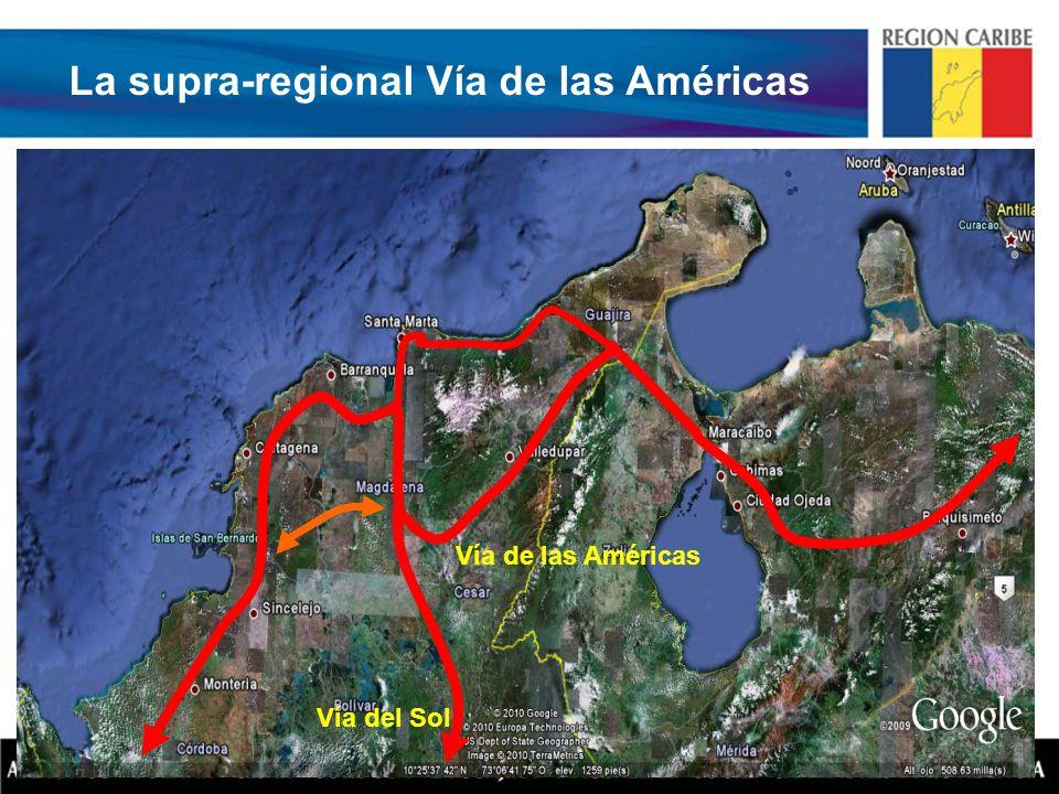 La supra-regional Vía de las Américas