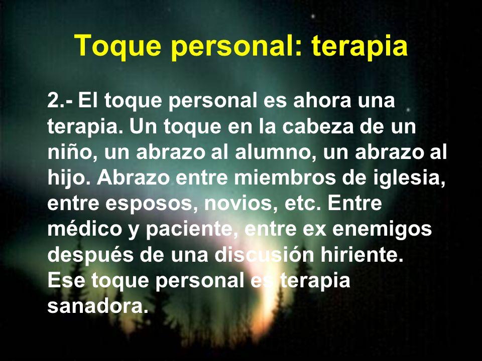 Toque personal: terapia