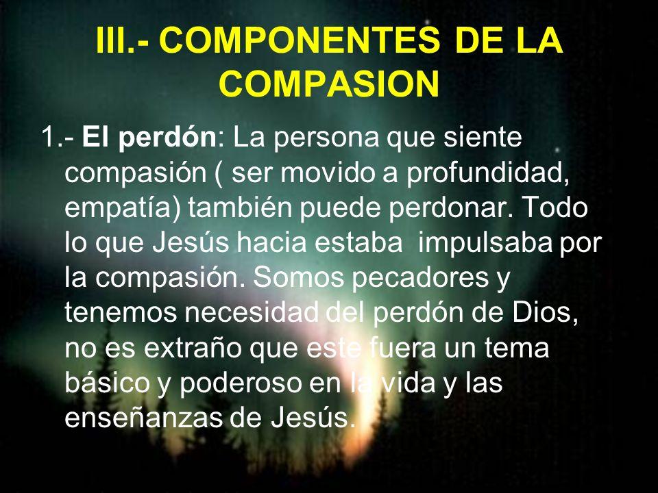 III.- COMPONENTES DE LA COMPASION