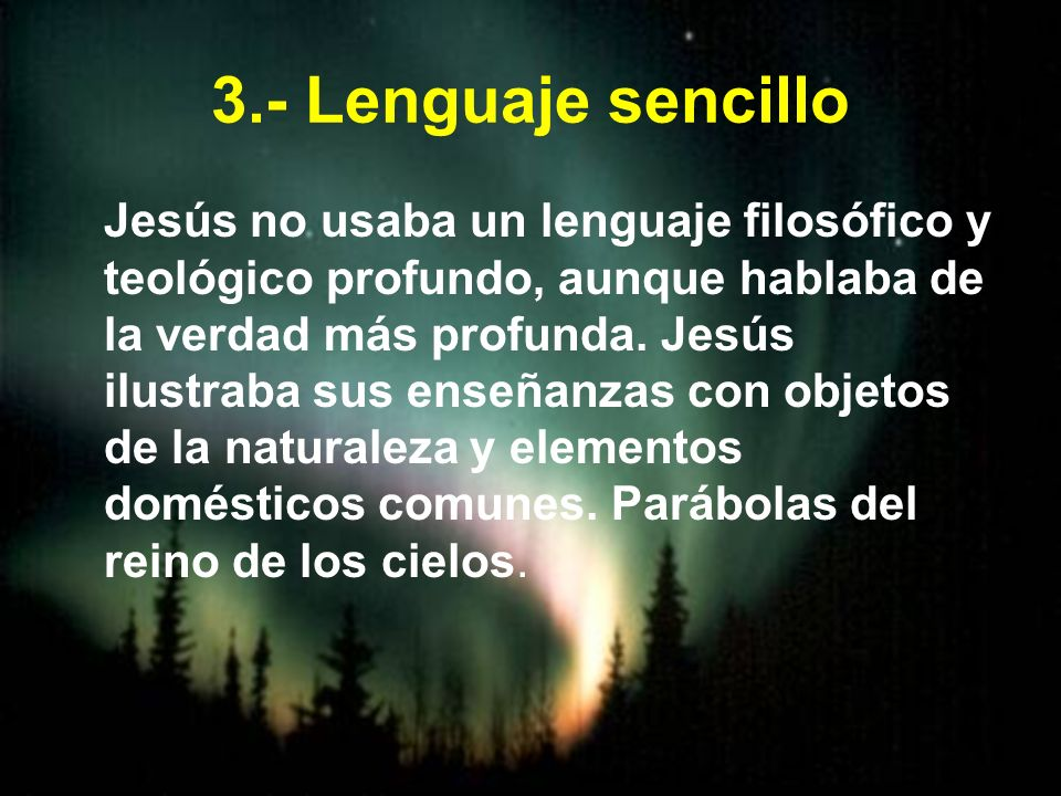 3.- Lenguaje sencillo