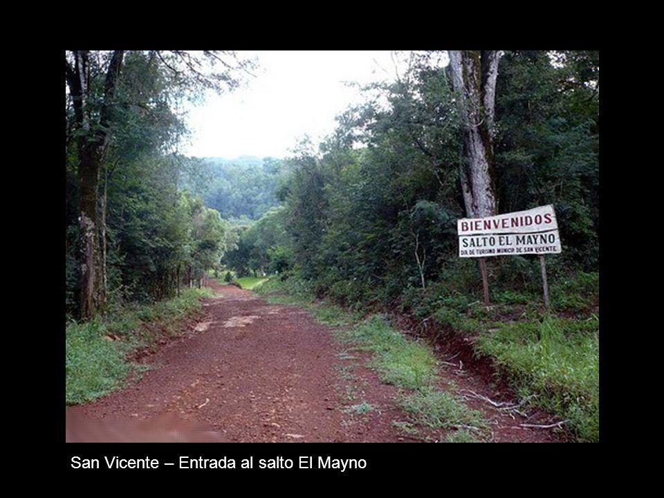 San Vicente – Entrada al salto El Mayno