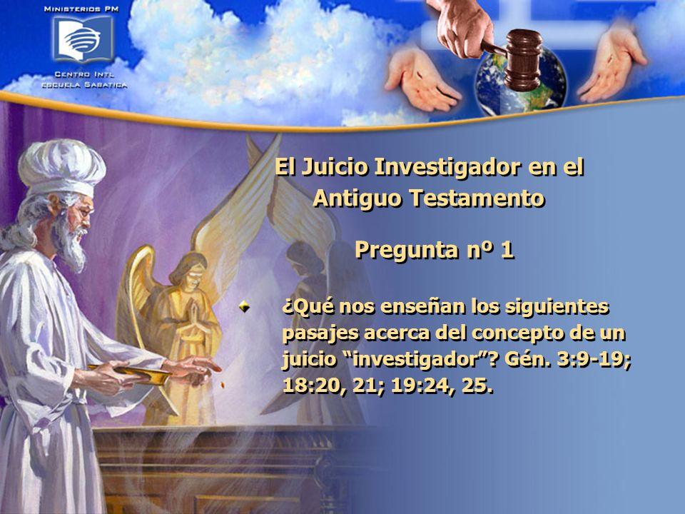 El Juicio Investigador en el Antiguo Testamento