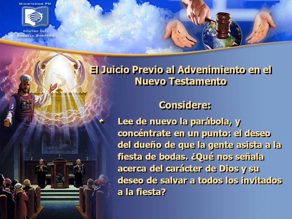 El Juicio Previo al Advenimiento en el Nuevo Testamento