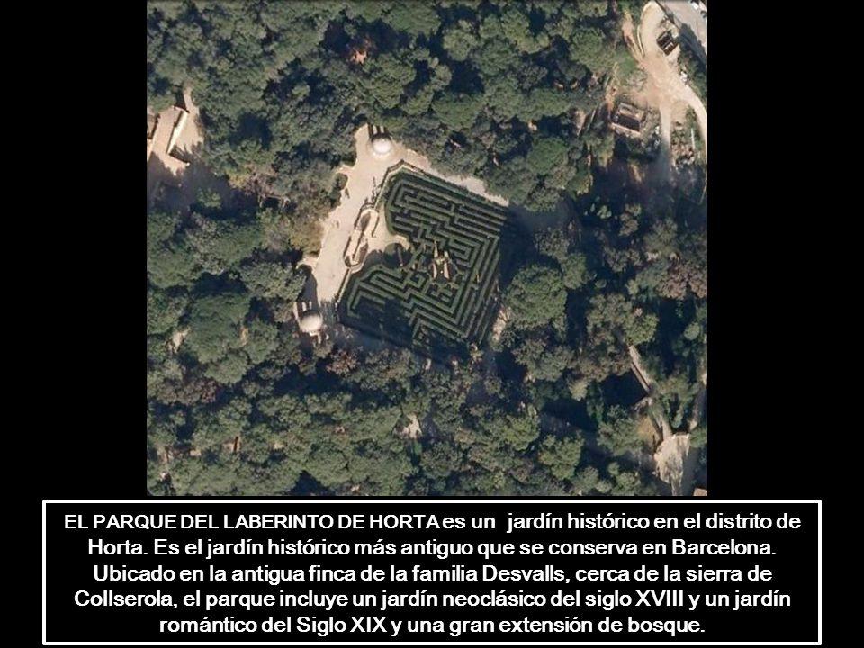 EL PARQUE DEL LABERINTO DE HORTA es un jardín histórico en el distrito de Horta.