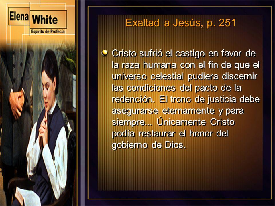 Exaltad a Jesús, p. 251