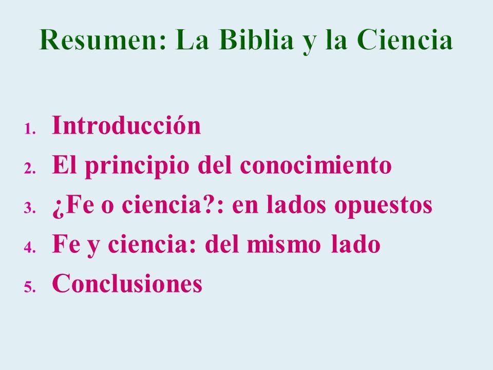 Resumen: La Biblia y la Ciencia