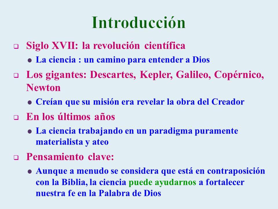 Introducción Siglo XVII: la revolución científica