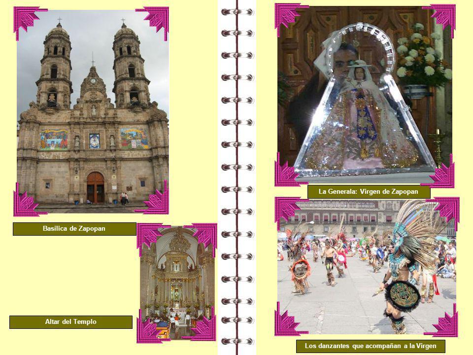 La Generala: Virgen de Zapopan Los danzantes que acompañan a la Virgen