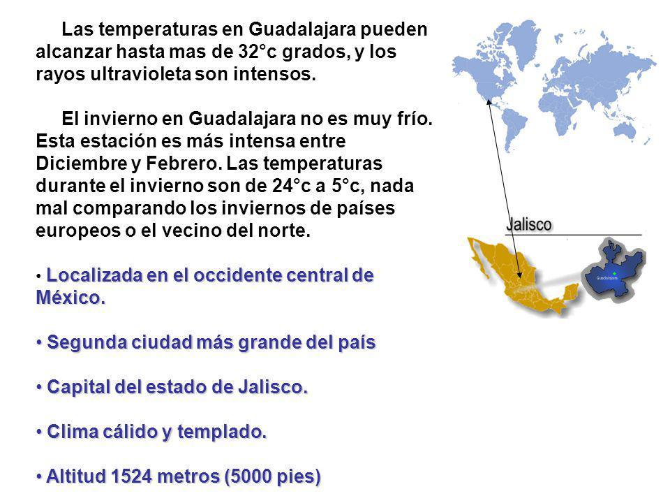 Segunda ciudad más grande del país Capital del estado de Jalisco.