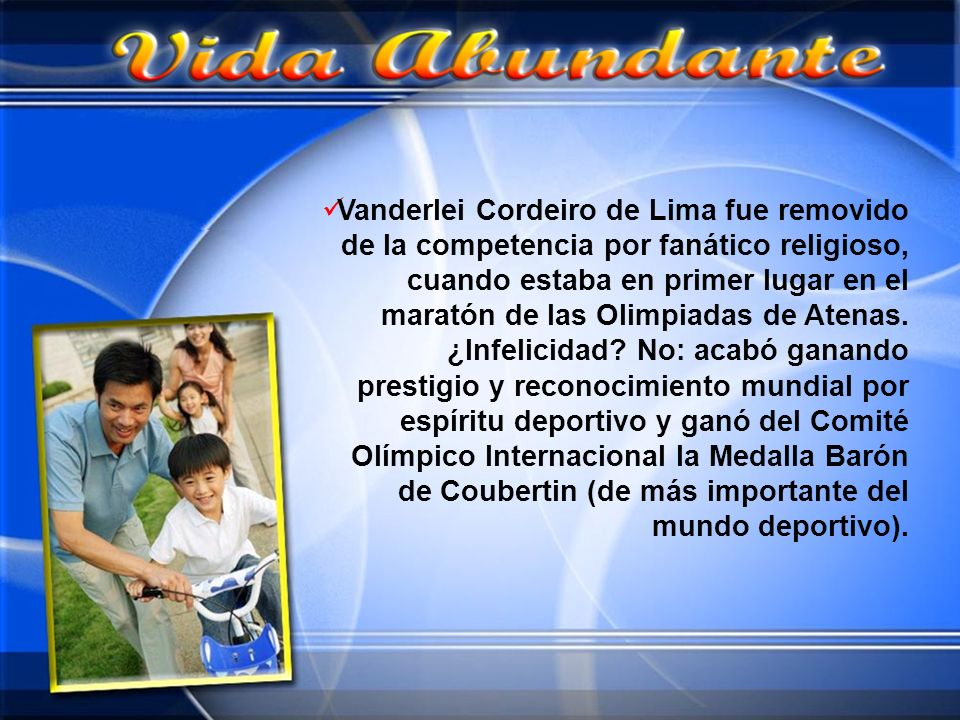Vanderlei Cordeiro de Lima fue removido de la competencia por fanático religioso, cuando estaba en primer lugar en el maratón de las Olimpiadas de Atenas.