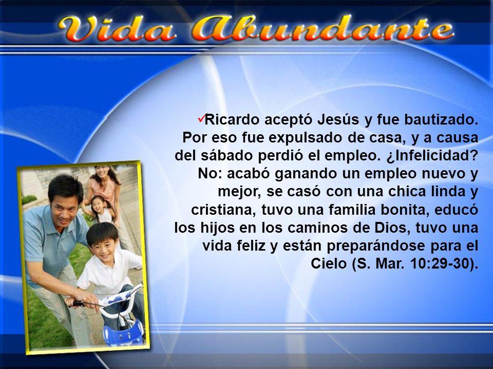 Ricardo aceptó Jesús y fue bautizado