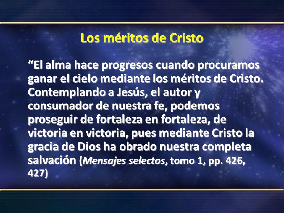 Los méritos de Cristo