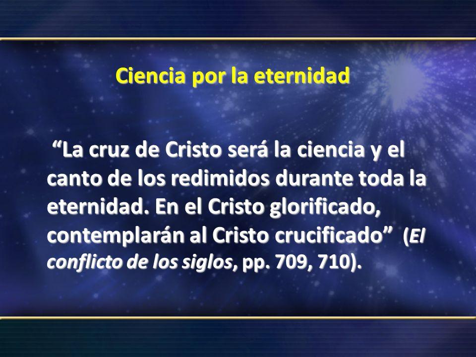 Ciencia por la eternidad