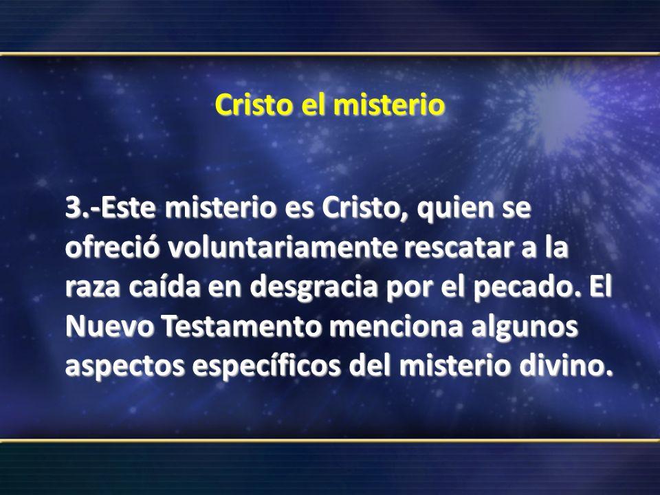 Cristo el misterio