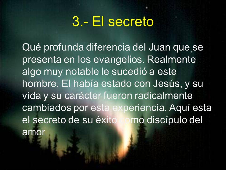 3.- El secreto