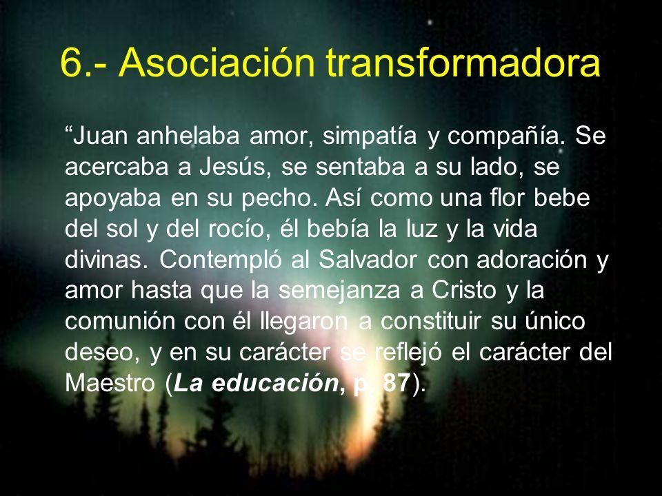 6.- Asociación transformadora