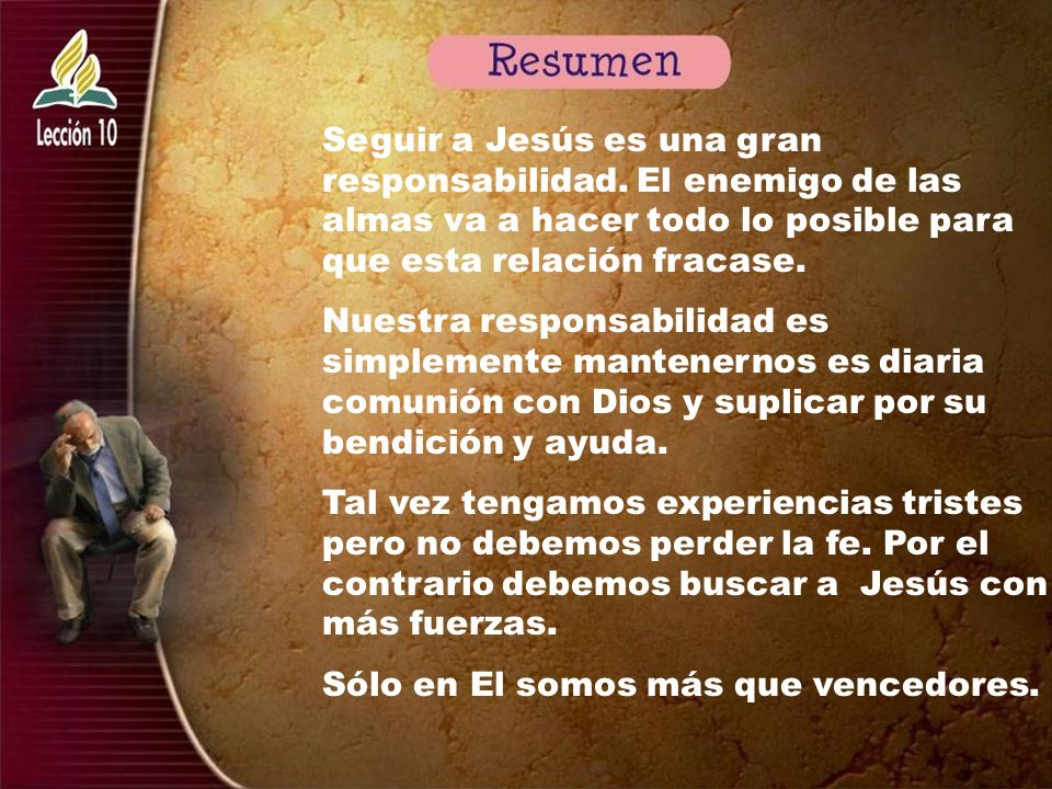 Seguir a Jesús es una gran responsabilidad