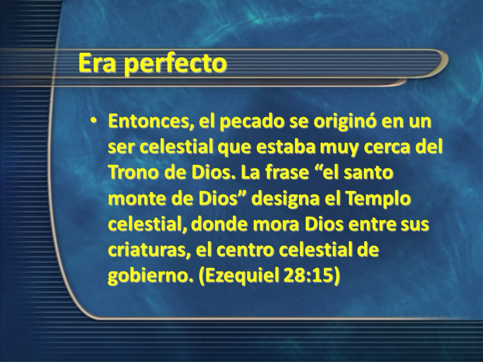 Era perfecto