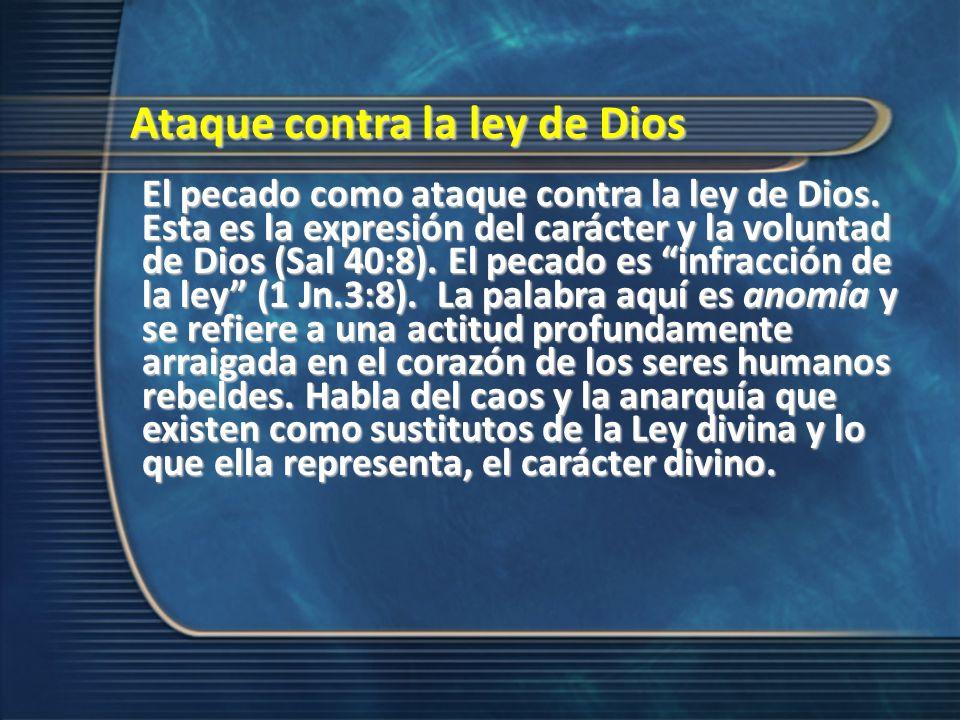 Ataque contra la ley de Dios