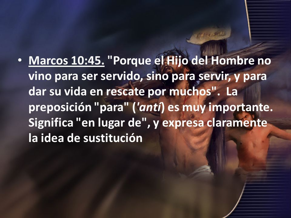 Marcos 10:45.