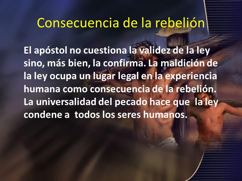 Consecuencia de la rebelión
