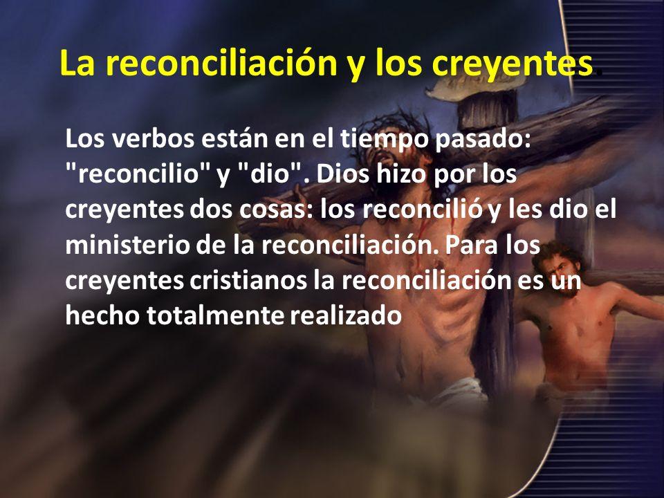 La reconciliación y los creyentes.
