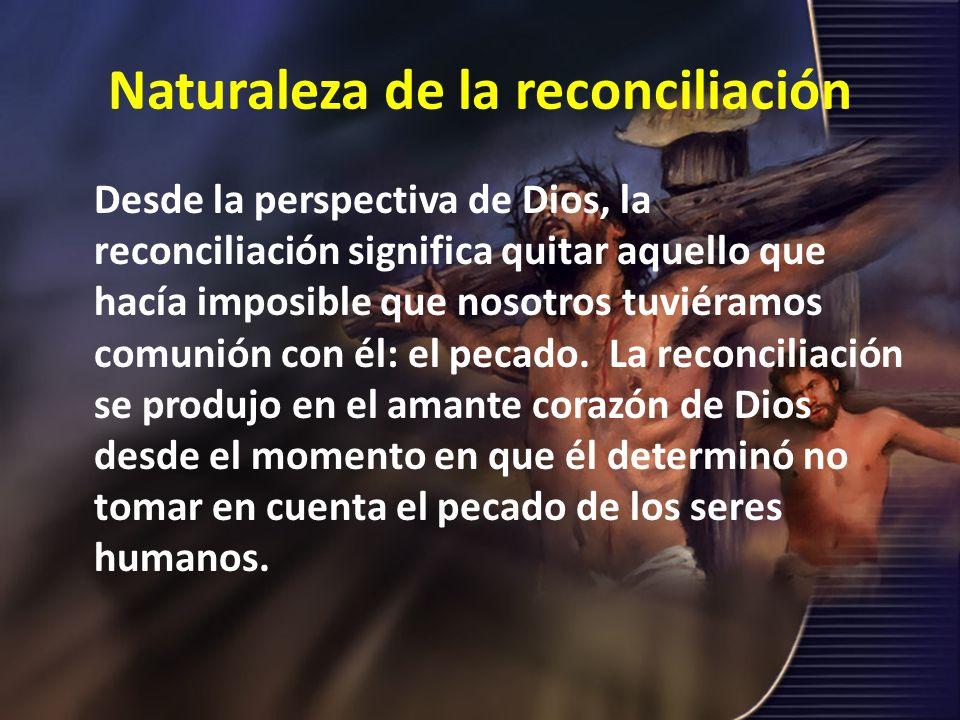 Naturaleza de la reconciliación