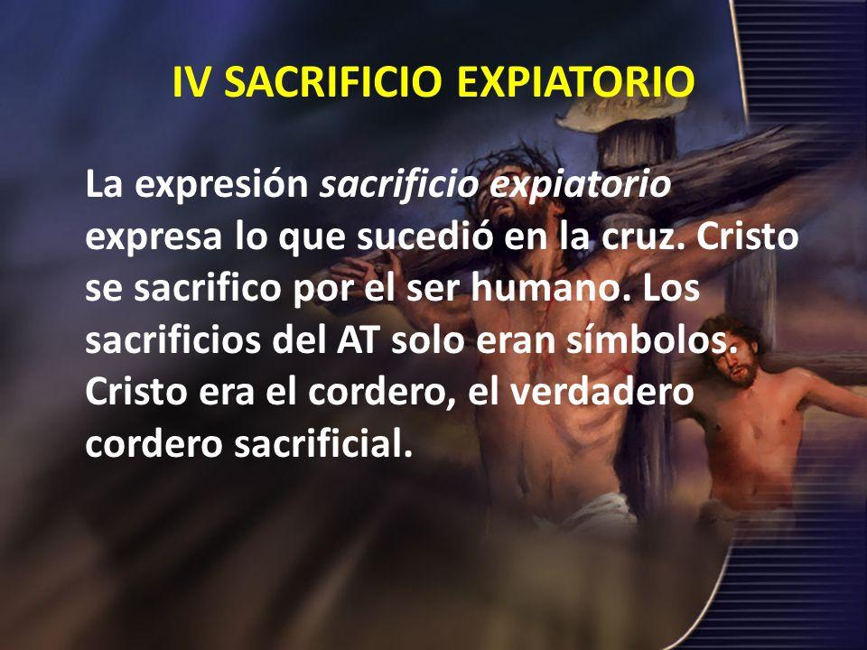 IV SACRIFICIO EXPIATORIO