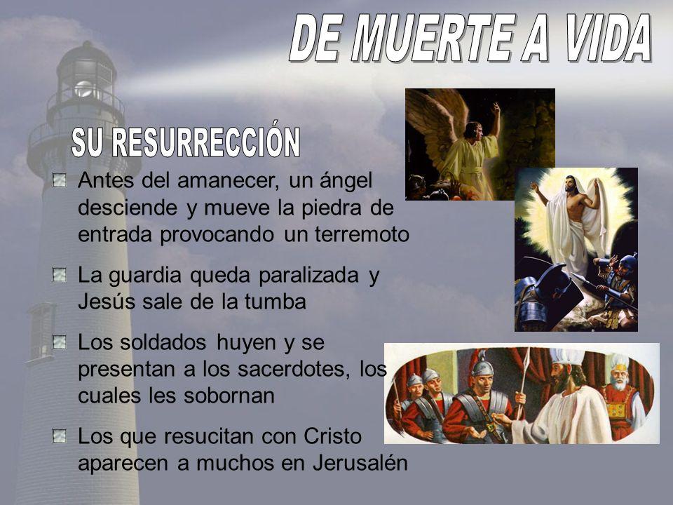 DE MUERTE A VIDA SU RESURRECCIÓN