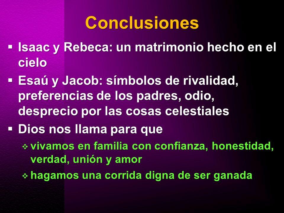 Conclusiones Isaac y Rebeca: un matrimonio hecho en el cielo
