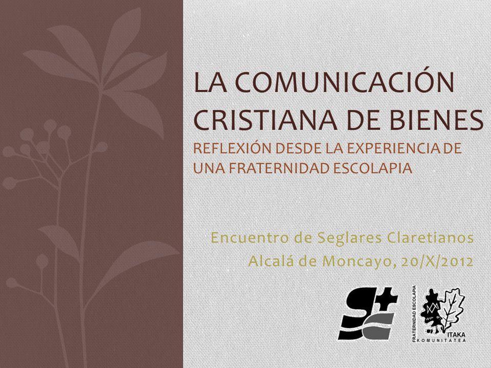 Encuentro de Seglares Claretianos Alcalá de Moncayo, 20/X/2012