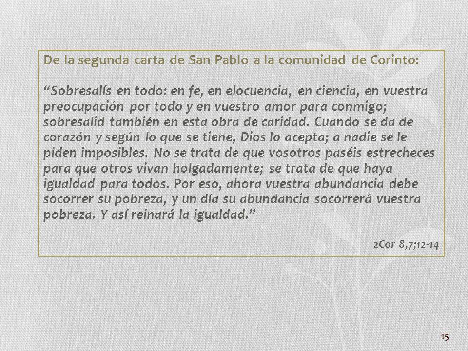 De la segunda carta de San Pablo a la comunidad de Corinto: