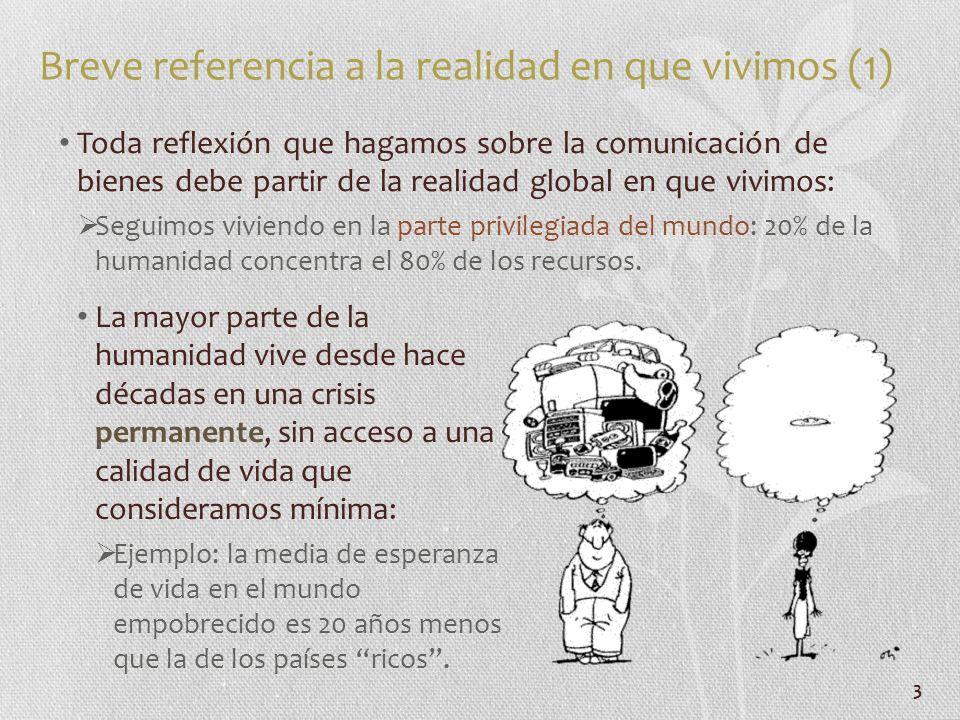 Breve referencia a la realidad en que vivimos (1)