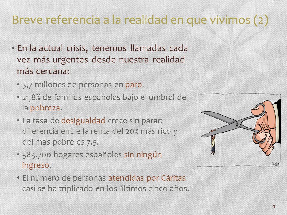 Breve referencia a la realidad en que vivimos (2)