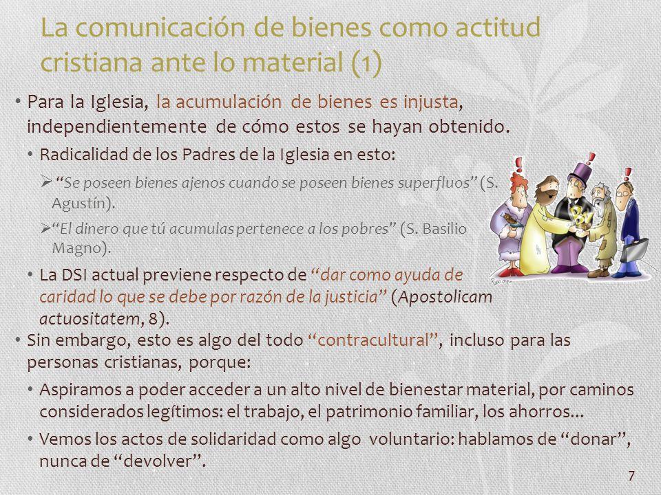 La comunicación de bienes como actitud cristiana ante lo material (1)