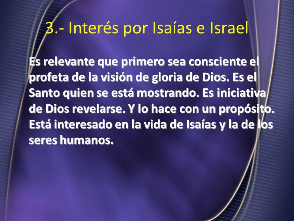 3.- Interés por Isaías e Israel