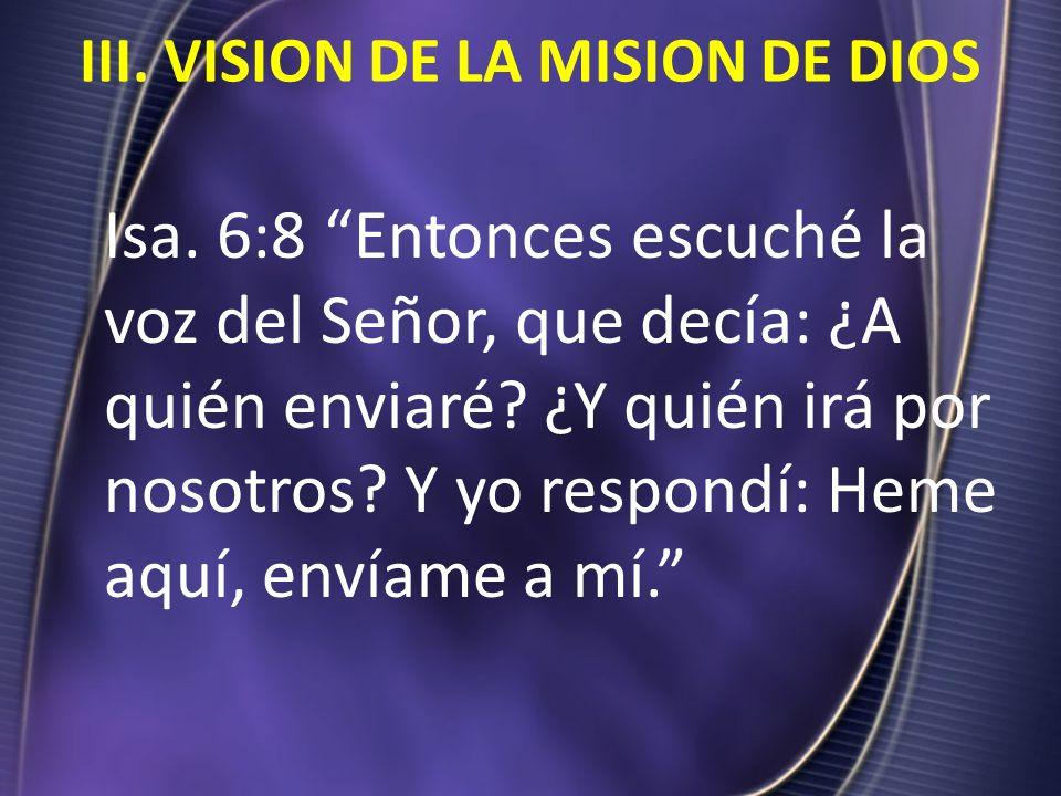 III. VISION DE LA MISION DE DIOS