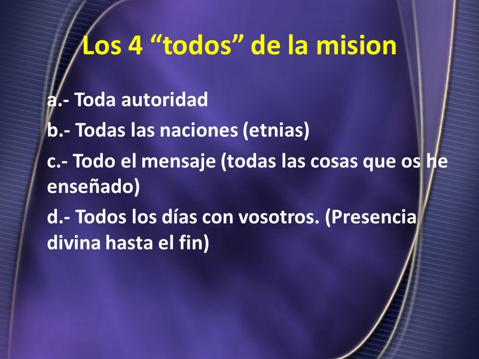Los 4 todos de la mision