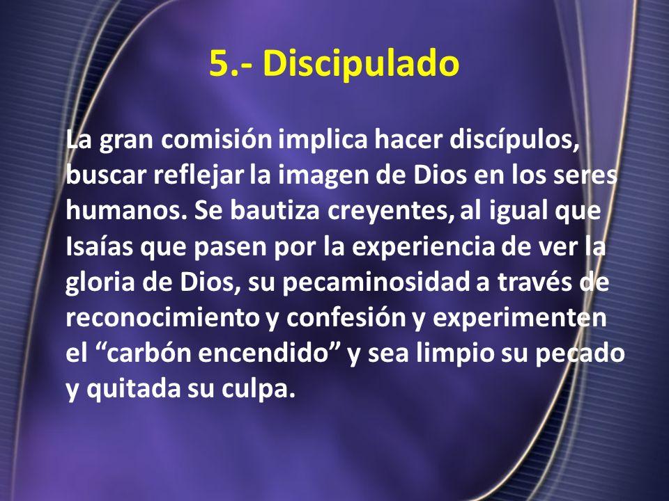 5.- Discipulado