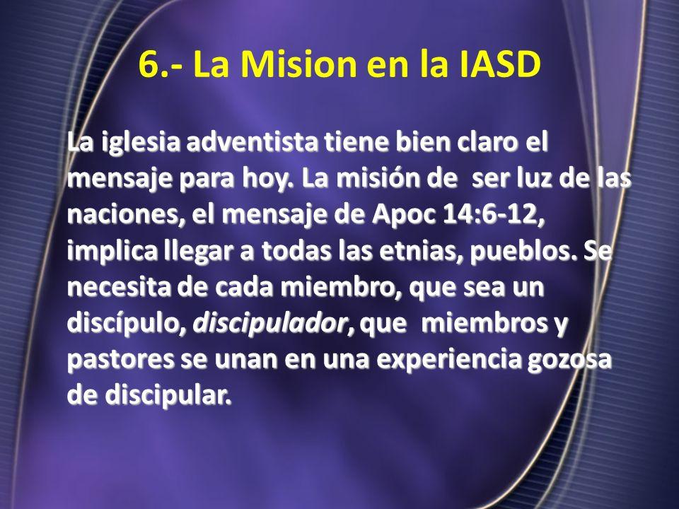 6.- La Mision en la IASD