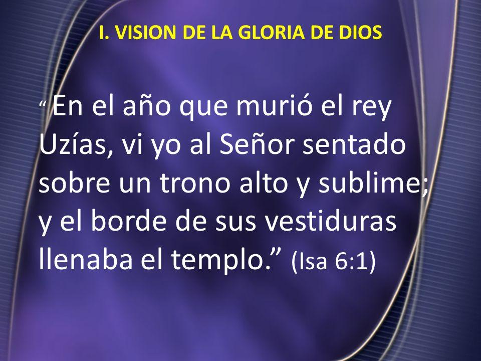 I. VISION DE LA GLORIA DE DIOS