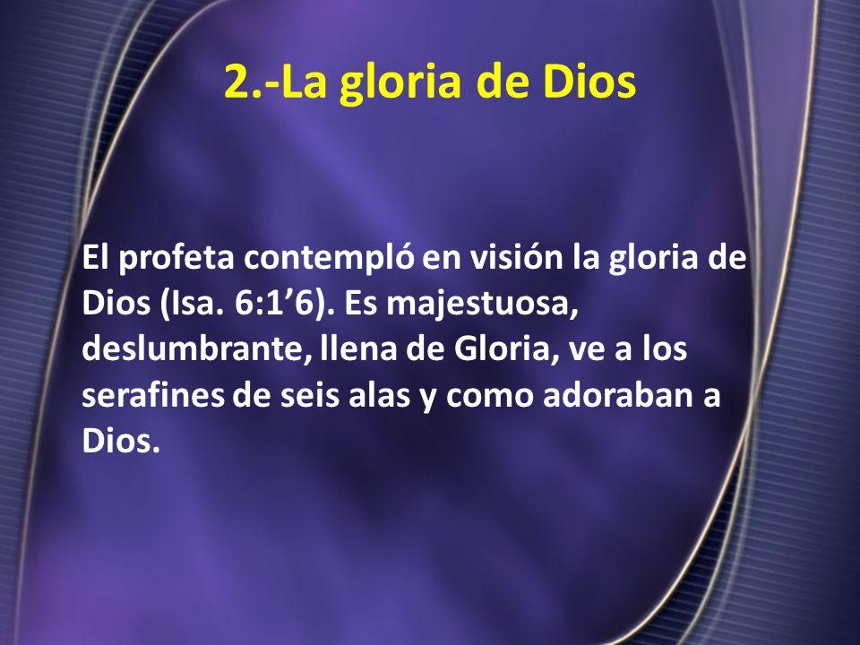 2.-La gloria de Dios