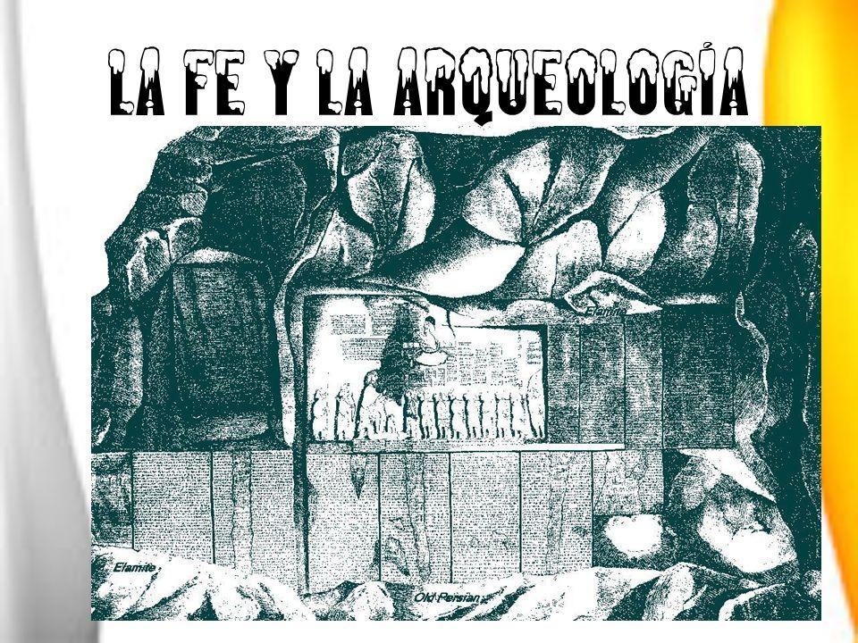 LA FE Y LA ARQUEOLOGÍA