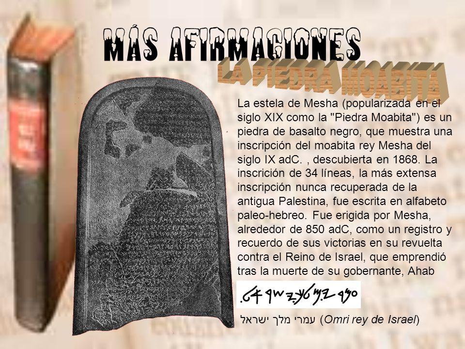 MÁS AFIRMACIONES LA PIEDRA MOABITA
